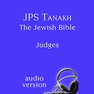 The Book of Judges: The JPS Audio Version | [The Jewish Publication Society]