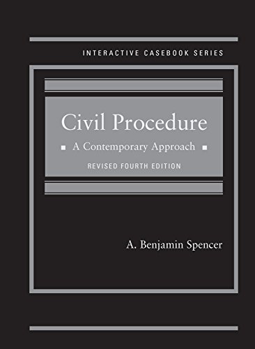 Civil Procedure: A Contemporary Approach, Revised