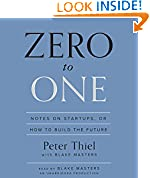 #9: Zero to One: Notes on Startups, or How to Build the Future