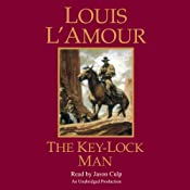 The Key-Lock Man | [Louis L'Amour]