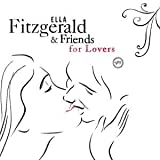 Ella Fitzgerald & Friends - For Lovers