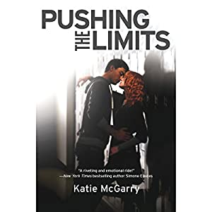 Pushing the Limits | [Katie McGarry]