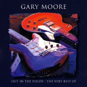 Gary Moore - Out In The Fields - Very Best Of Gary Moore - Zortam Music