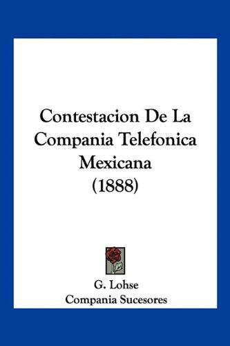 Contestacion de La Compania Telefonica Mexicana (1888)