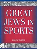 img - for [(Great Jews in Sports (2005) )] [Author: Jonathan David Publishers Inc] [Mar-2004] book / textbook / text book