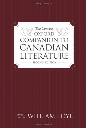 The Concise Oxford Companion to Canadian Literature, Second Edition