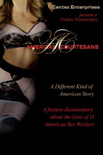 American Courtesans, documentary film starring elite escort Kristen DiAngelo