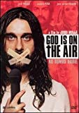 God Is on the Air: No Somos Nadie