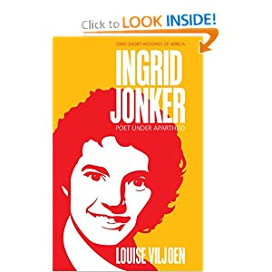 Ingrid Jonker: Poet under Apartheid (Ohio Short Histories of ...