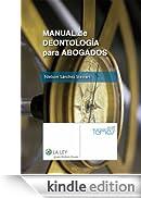 Manual de Deontología para Abogados (Temas La Ley) [Edizione Kindle]
