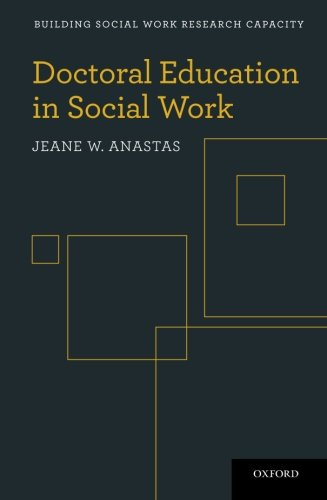 Doctoral Education in Social Work (Building Social Work Research Capacity)