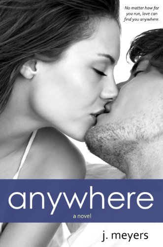 Anywhere by J. Meyers