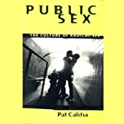 Public Sex: The Culture of Radical Sex | [Pat Califia]
