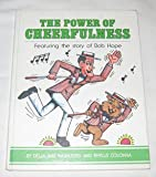 The Power of Cheerfulness: Featuring the Story of Bob Hope