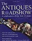 """Antiques Roadshow"": A Celebration of the First 21 Years"