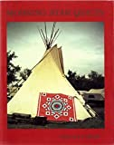 Morning Star Quilts: A Presentation of the Work and Lives of Northern Plains Indian Women