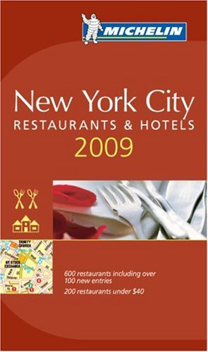 Michelin Guide 2009 New York (Michelin Guide New York City) (Michelin Guide New York City) (Michelin Guide New York City) (Michelin Guide New York City (Red Guide))