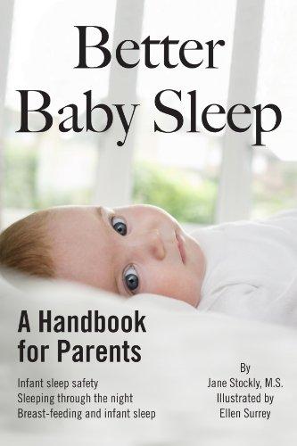 Better Baby Sleep: A Handbook For Parents