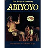 Abiyoyo: Based on a South African Lullaby and Folk Story (0590427202) by Seeger, Pete