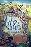 The Three Sillies (043927592X) by Kellogg, Steven