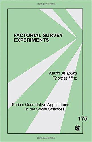 Factorial Survey Experiments (Quantitative Applications in the Social Sciences)