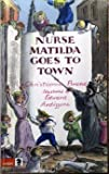 Nurse Matilda Goes to Town (Knight Books) (0340174633) by Brand, Christianna