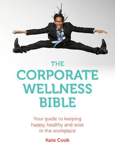 The Corporate Wellness Bible