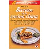 img - for Secretos de la cocina China/ Secrets of the Chinese Cooking (Aprende Y Practica) (Spanish Edition) book / textbook / text book