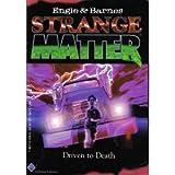 Driven to Death (Strange Matter) # 2