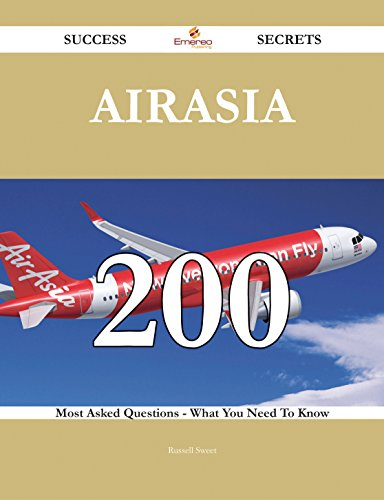 airasia-200-success-secrets-200-most-asked-questions-on-airasia-what-you-need-to-know