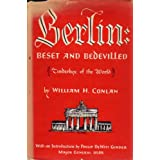 Berlin: beset and bedevilled (Tinderbox of the world) ~ William H. Conlan