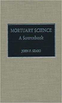 Mortuary Science Hardcover – June, 1993