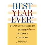 Best Year Ever! Winning Strategies To Thrive In Today's Classroom ~ Bill Cecil
