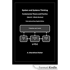System and Systems Thinking - Fundamental Theory and Practice: (Book 0 - Whole Review) (English Edition)
