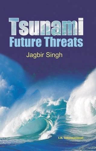 Tsunamis: Threats and Management