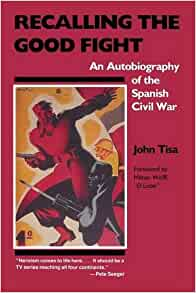 of the Spanish Civil War (9780897890793): John Tisa: Books