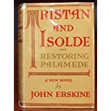 Tristan and Isolde, restoring Palamede