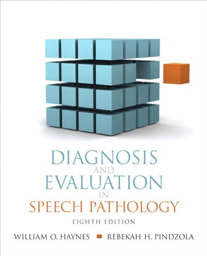 Diagnosis and Evaluation in Speech Pathology (Allyn & Bacon Communication Sciences and Disorders)