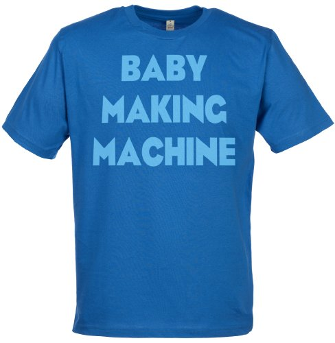 Spoilt Rotten - Baby Making Machine Men'S T-Shirt - Gift For Dad, Blue, Xl