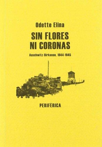 SIN FLORES NI CORONAS