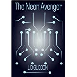 The Neon Avengerby Lee Gliddon