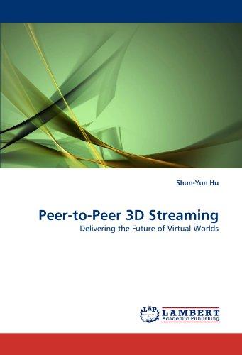 Peer-To-Peer 3D Streaming