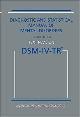 Diagnostic And Statistical Manual Of Mental Disorders Dsm-iv-tr Fourth Edition Text Revision