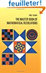 The Master Book of Mathematical Recre...