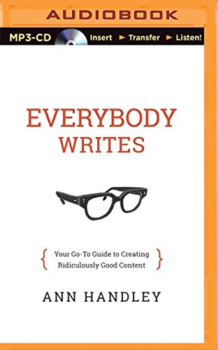 Download Everybody Writes: Your Go-To Guide to Creating Ridiculously Good Content
