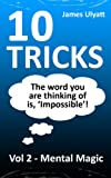 10 Tricks - Mental Magic