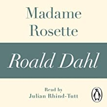 Madame Rosette (A Roald Dahl Short Story) Audiobook by Roald Dahl Narrated by Julian Rhind-Tutt