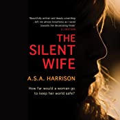 The Silent Wife | [A. S. A. Harrison]