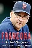 By Terry Francona: Francona [Hardcover]