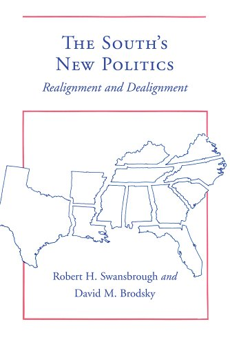 The South's New Politics: Realignment and Dealignment